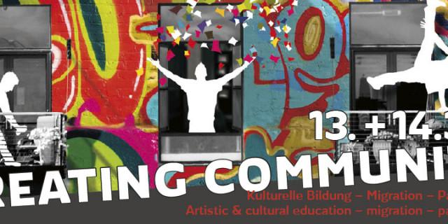 CREATING COMMUNITY: Neue Veranstaltung 26.4.-13.5.2017 in der Pasinger Fabrik